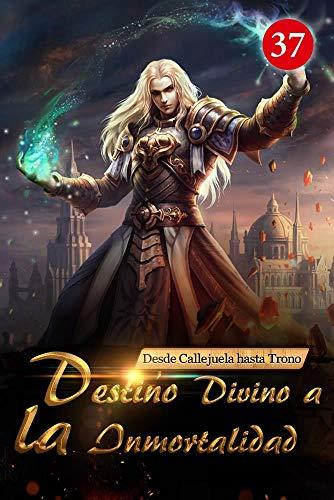 Desde Callejuela hasta Trono: Destino Divino a la Inmortalidad 37: Refinamiento divino Tierra prohibida