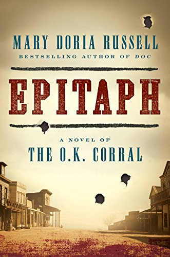 Epitaph: A Novel of the O.K. Corral (English Edition)