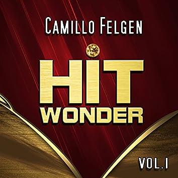 Hit Wonder: Camillo Felgen, Vol. 1