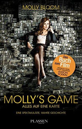 Molly's Game: Alles auf eine Karte - Eine spektakuläre, wahre Geschichte