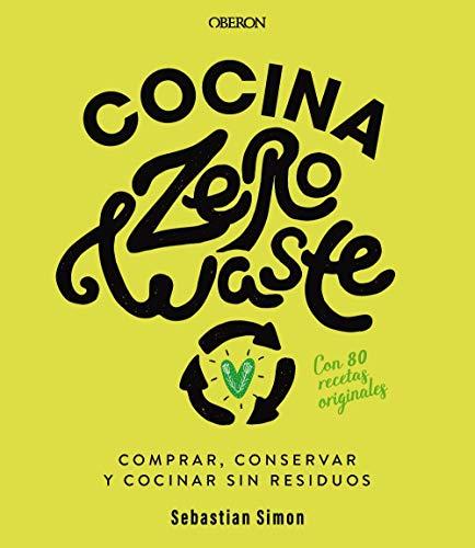 Cocina zero waste (Libros singulares)