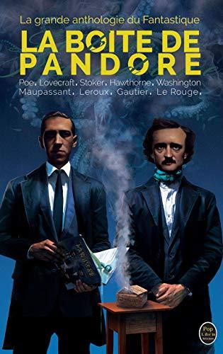 LA BOITE DE PANDORE: La Grande Anthologie du Fantastique: Nouvelles (French Edition)