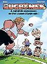 Les Rugbymen, tome 19 : À partir de maintenant, on fait comme d'habitude ! par Béka