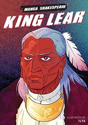 Manga Shakespeare: King Lear by William Shakespeare