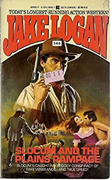Slocum and the Plains Rampage - Book #144 of the Slocum