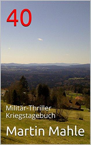 40: Militär-Thriller Kriegstagebuch