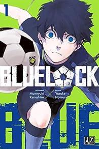 Blue lock, tome 1 par Kaneshiro