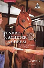 Vendre ou acheter un cheval - Conseils de spécialistes en droit équin