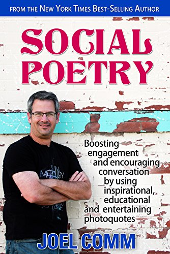 Social Poetry: Boosting Engagement and Encouraging Conversation by Using Inspirational, Educational and Entertaining Photoquotes