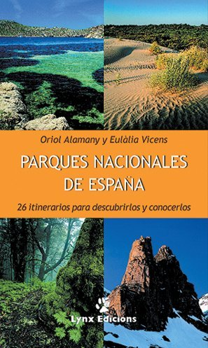 Parques Nacionales de España (Descubrir la Naturaleza)