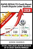 RAPID RESULTS Credit Repair Credit Dispute Letter System (English Edition)