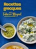 Recettes grecques avec Fabrice Mignot