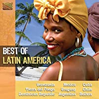 ラテン・アメリカの音楽 ベスト (Best of Latin America - Venezuela / Mexico / Cuba ...)