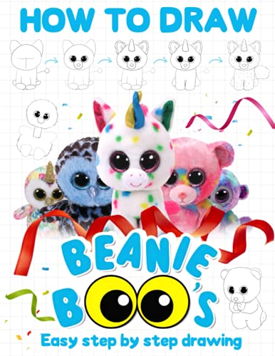 How to Draw Beanie Boo: Easy Techniques For Drawing Characters Beanie Boo (On-the-Go Book)