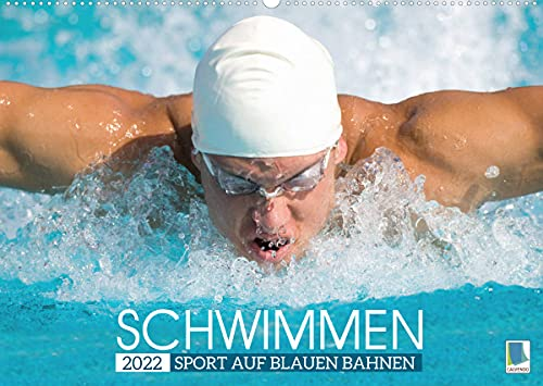 Schwimmen: Sport auf blauen Bahnen (Wandkalender 2022 DIN A2 quer)