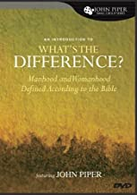 An Introduction to What's the Difference?: Manhood and Womanhood Defined According to the Bible