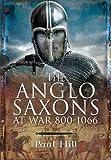 The Anglo-Saxons at War