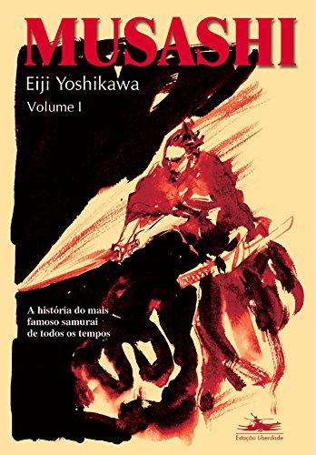 Musashi - Volume I: Volume 1