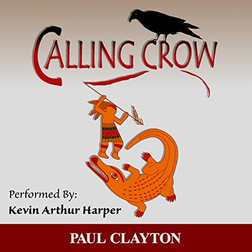 Calling Crow: Book One of the Southeast Series cover art