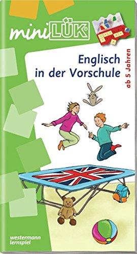 miniLÜK: Vorschule - Englisch: Englisch in der Vorschule: Vorschule / Vorschule - Englisch: Englisch in der Vorschule (miniLÜK-Übungshefte, Band 232)