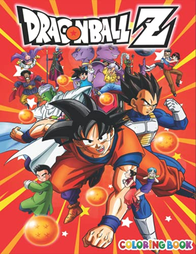 Dragon Ball Z Coloring Book: +50 DragonBall Z Colouring pages for Kids and Adults,+50 Amazing Drawings - All Characters , Weapons & Other...( Original Design )