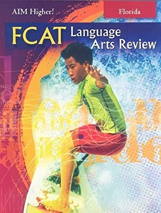 Great Source Aim Florida: Fcat Language Arts Student Edition Grade 8