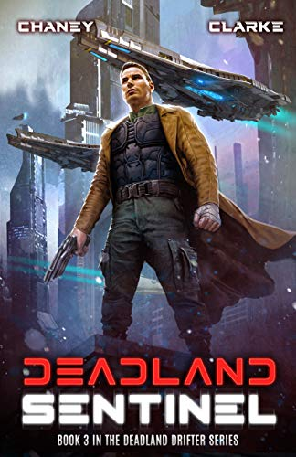 Deadland Sentinel: A Scifi Thriller (Deadland Drifter Book 3)