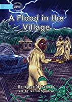 A Flood in the Village