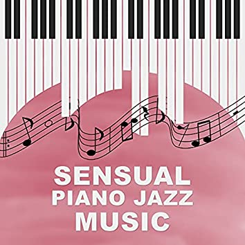 Sensual Piano Jazz Music - Calming Jazz Sounds, Jazz for Relaxation, Piano Music to Help You Concentrate