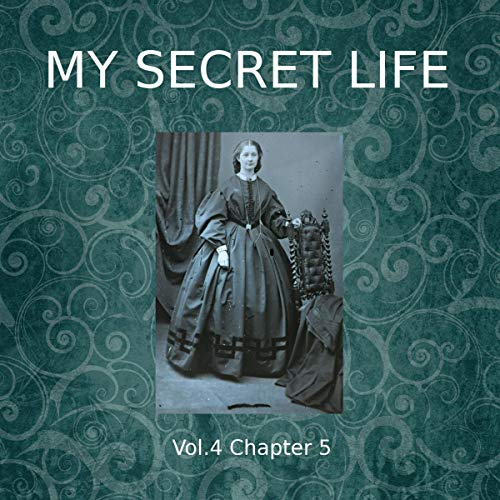 My Secret Life. Volume Four Chapter Five Titelbild