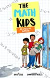 The Math Kids: An Unusual Pattern (Volume 3) (The Math Kids (3))