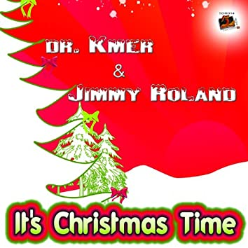 It's Christmas Time (feat. Jimmy Roland)