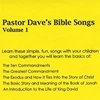 Pastor Dave's Bible Songs 1