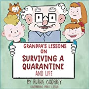 Grandpa's Lessons on Surviving a Quarantine and Life
