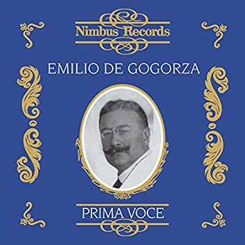 Emilio De Gogorza (Recorded 1903 - 1928)