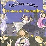 El Alma De Tacande (Leyendas canarias)