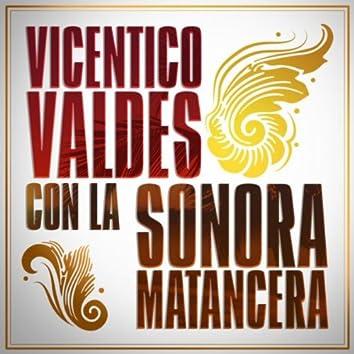 Vicentico Valdes Con La Sonora Matancera