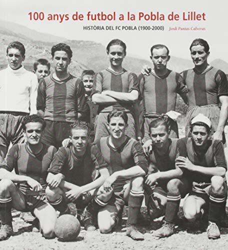 100 Anys de Futbol a la Pobla de Lillet