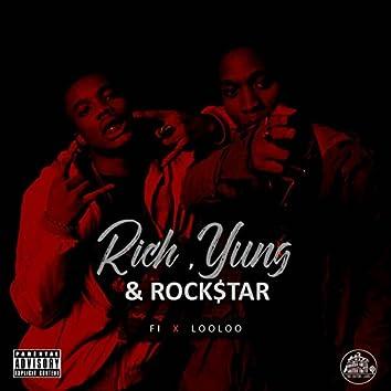 Rich, Yung & Rockstar