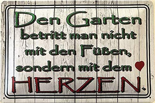 Deko7 Blechschild 30 x 20 cm Spruch: Den Garten betritt Man Nicht mit den Füßen, sondern mit dem Herzen