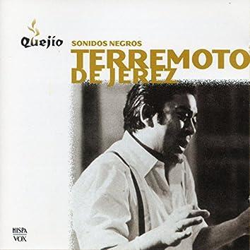 Terremoto de Jerez. Sonidos negros. Serie Quejío