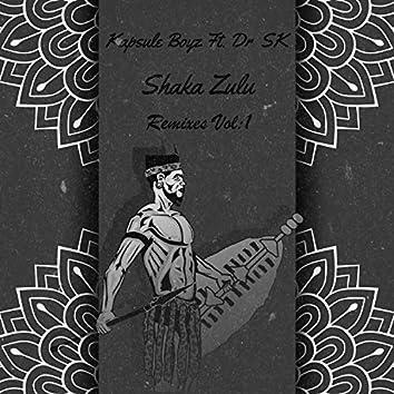 Shaka Zulu Remixes, Vol. 1