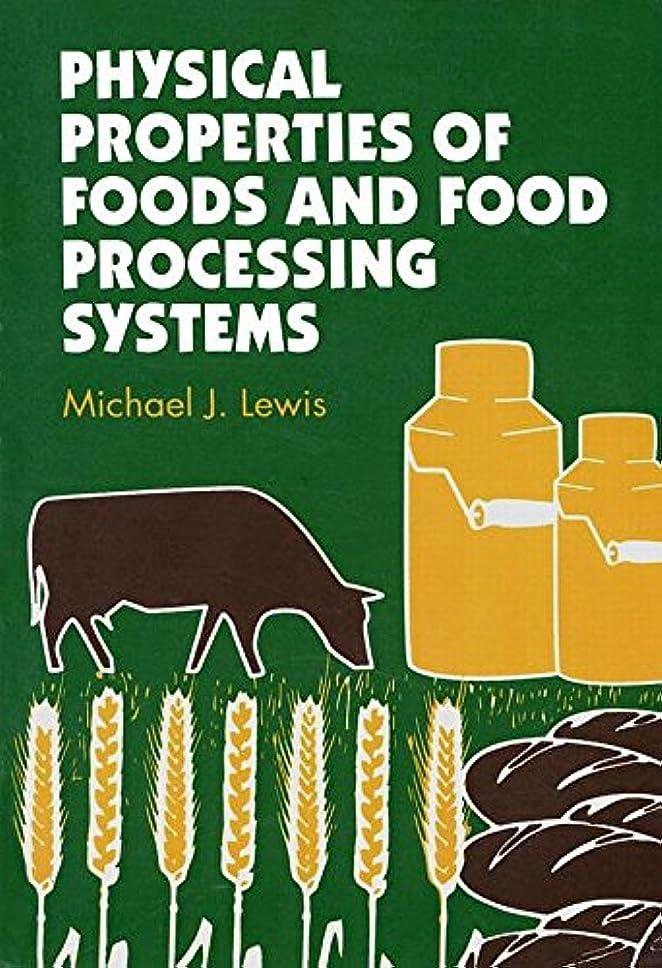 レーニン主義コーデリア砲兵Physical Properties of Foods and Food Processing Systems (Woodhead Publishing Series in Food Science, Technology and Nutrition) (English Edition)