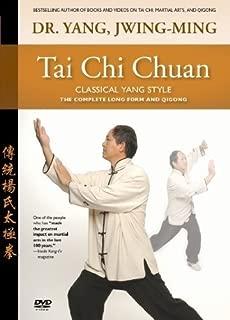 Tai Chi Chuan: Classical Yang Style