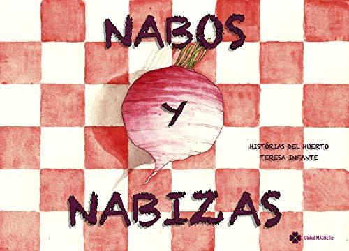 NABOS Y NABIZAS (HISTORIAS DEL HUERTO nº 5)