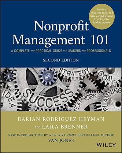 Nonprofit Management 101 A Complete and Practical Guide for Leaders and Professionals product image