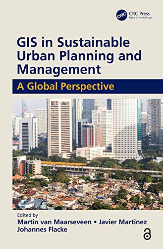 GIS in Sustainable Urban Planning and Management: A Global Perspective (English Edition)