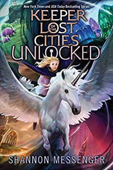 Unlocked Book 8.5 (Keeper of the Lost Cities 8) by [Shannon Messenger]
