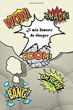 Il mio fumetto da disegno: Fumetto per fumettisti attivi. Storie di immagini preparate artisticamente. Fumetto da disegno! 50 pagine (Italian Edition)