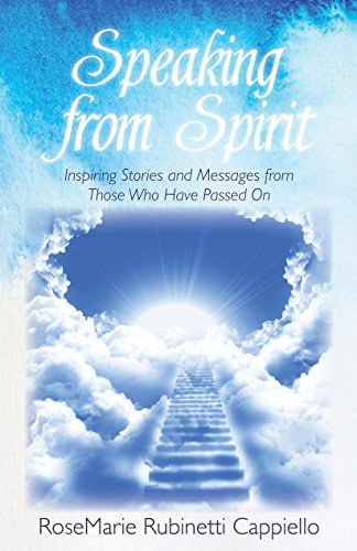 Speaking from Spirit: Inspiring Stories and Messages from Those Who Have Passed On (English Edition)